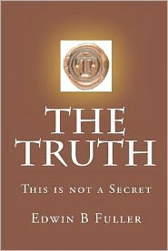The Truth - Edwin B. Fuller