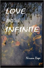 Love and the Infinite - Nirvan Hope