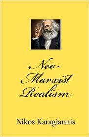Neo-Marxist Realism - Nikos Karagiannis
