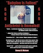 """Babylon Is Fallen!"" Antichrist Is Revealed!"