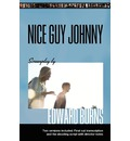 Nice Guy Johnny - Both in the Department of English Languages and Literature Edward Burns