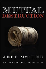 Mutual Destruction - Jeff McCune