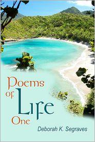 Poems of Life - Deborah Segraves