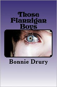 Those Flannigan Boys - Bonnie Drury
