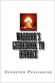 Warrior's Guidebook to Divorce - Openview Publishing