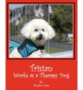 Tristan Works as a Therapy Dog - Trudee Lewis