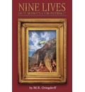 Nine Lives, But Who's Counting? - M R Oringderff