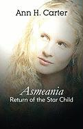 Asmeania: Return of the Star Child