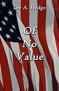Of No Value