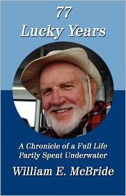 77 Lucky Years - William E. Mcbride