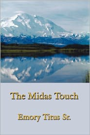 The Midas Touch - Emory Titus Sr