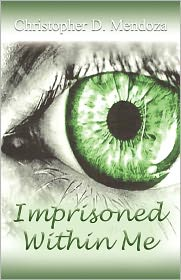 Imprisoned Within Me
