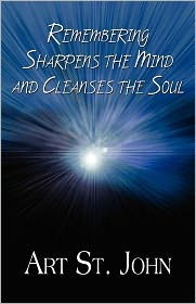 Remembering Sharpens The Mind And Cleanses The Soul