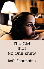 The Girl That No One Knew - Beth Shermaine