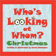 Who's Looking At Whom? Christmas - Samie Heidecker