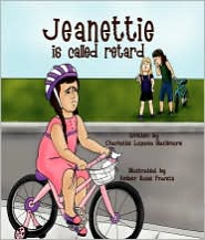 Jeanettie Is Called Retard