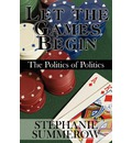 Let the Games Begin - Stephanie Summerow