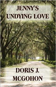 Jenny's Undying Love - Doris J. Mcgohon