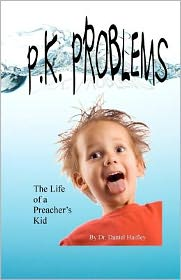 P. K. Problems - Daniel Haifley