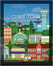 Class Town - Creative Journal Prompts - Kerrian Neu