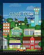 Class Town - Creative Journal Prompts