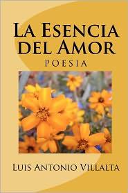 La Esencia del Amor: Un Regalo de Dios - Luis Villalta
