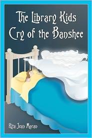 The Library Kids Cry of the Banshee - Rita Jean Moran
