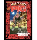 Mercenary Pig - Tom Arvis