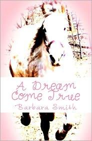 A Dream Come True - Barbara Smith