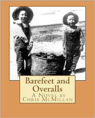Barefeet and Overalls - Chris McMillan