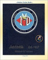 Seabee Cruise Book U. S. Naval Mobile Construction Battalion TEN U. S. Pacific Fleet Danang 66-67 - Mcb Ten