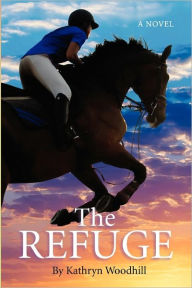 The Refuge Kathryn Woodhill Author