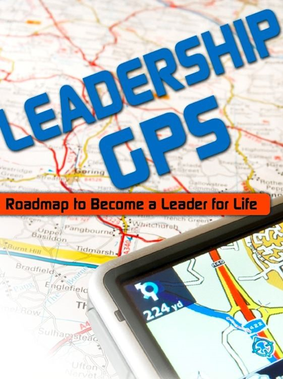 Leadership GPS: Roadmap to Become a Leader for Life - eBookIt.com