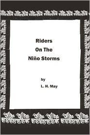 Riders On The Ni O Storms - L. H. May