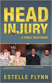 Head Injury - A Family Nightmare - Estelle Flynn