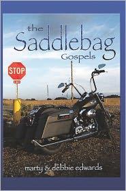 The Saddlebag Gospels - marty & debbie edwards