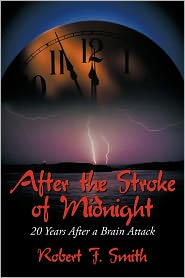 After The Stroke Of Midnight - Robert F. Smith
