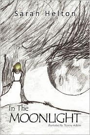 In the Moonlight - Sarah Helton