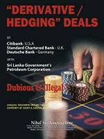 """Derivatives/Hedging"" Deals: By Citibank U.S.a Standard Charter Bank U.K Deutsche Bank Germany"