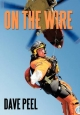 On the Wire - Dave Peel