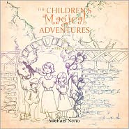 The Children's Magical Adventure - Michael Neno