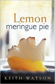 Lemon Meringue Pie - Keith Watson