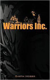 Warriors Inc. - Garth Hobbs