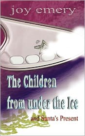 The Children from Under the Ice and Santa's Present