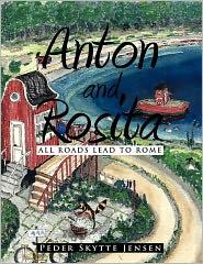 Anton and Rosita: All Roads Lead to Rome - Peder Skytte Jensen