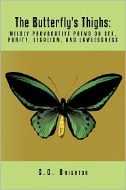The Butterfly's Thighs - C.C. Brighton