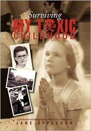 Surviving My Toxic Childhood - Jane Appleson