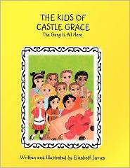 The Kids Of Castle Grace - Elizabeth James