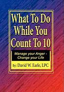 What to Do While You Count to Ten