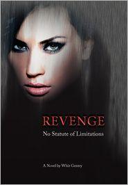 Revenge - Whit Gentry